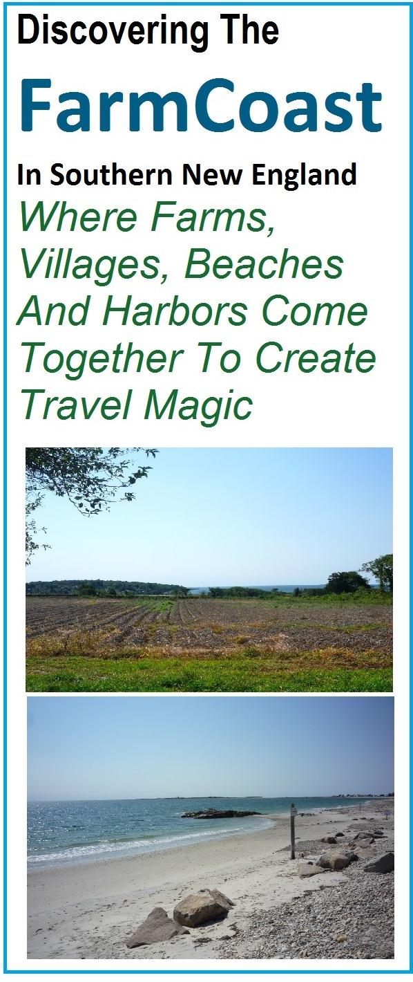 Hidden New England travel: the FarmCoast in Rhode Island and Massachusetts.