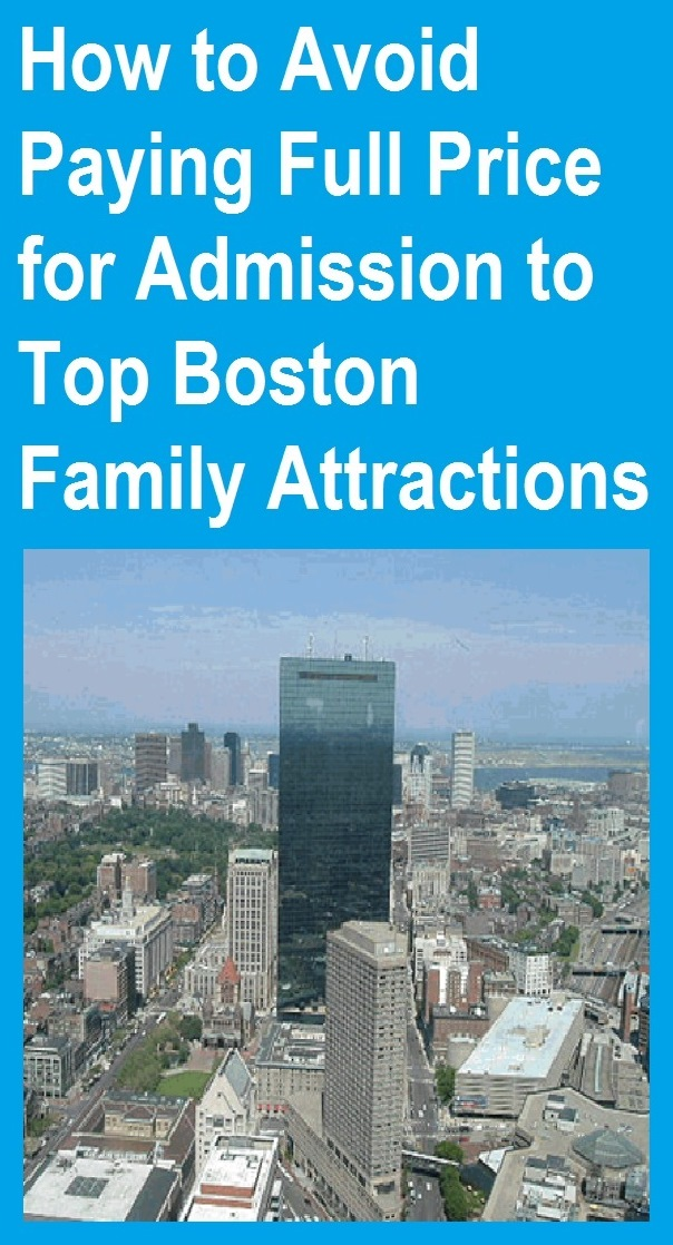 How to save money on some of the best family attractions in Boston, Mass.