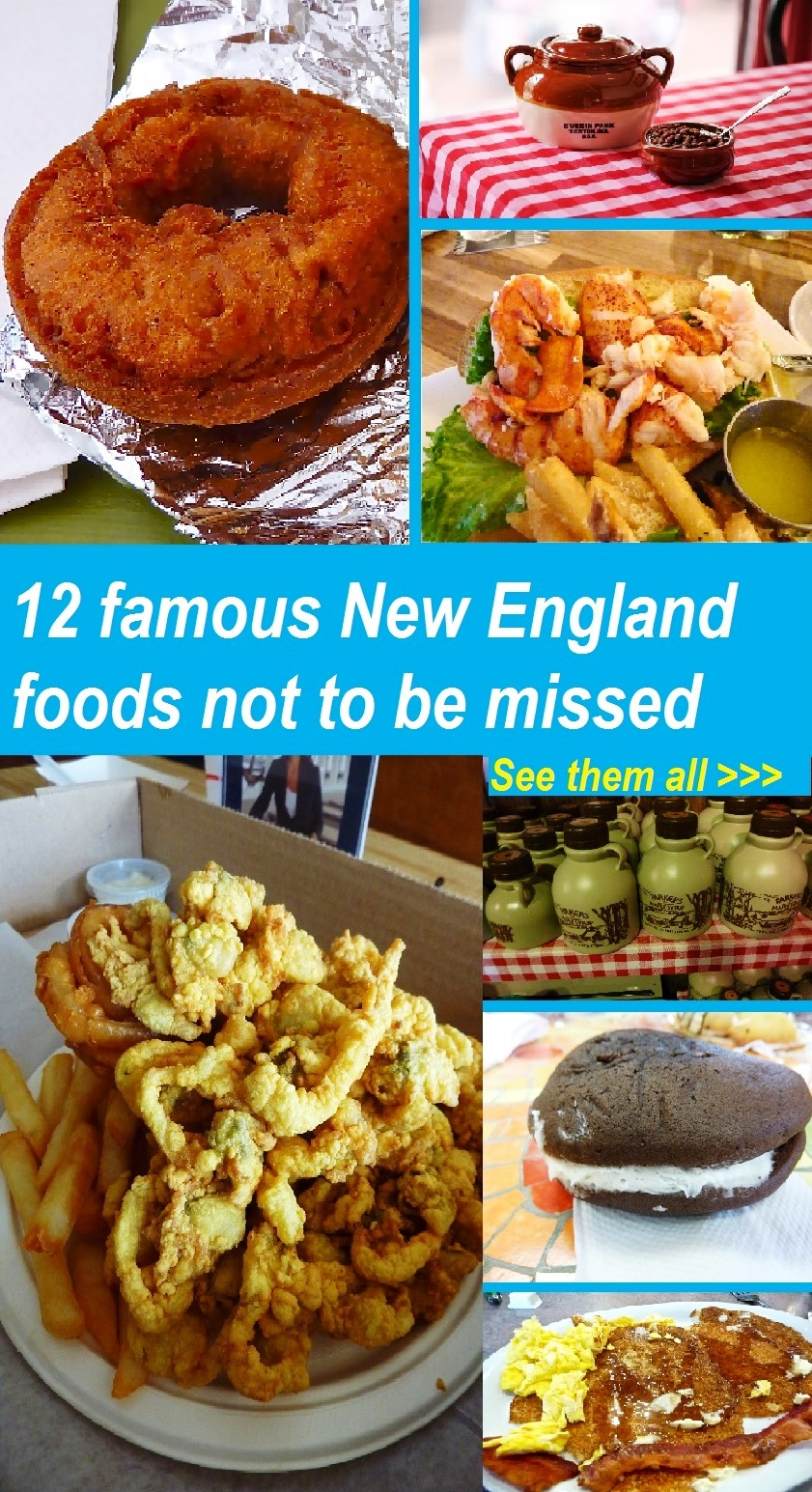 Famous New England foods not to be missed.